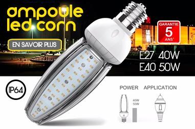 Ampoule Led Corn E27 (40W) et E40 (50W)
